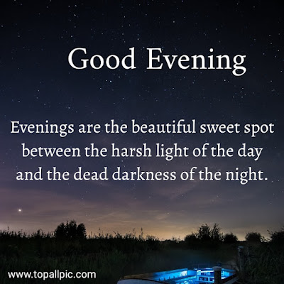 wishes good evening quotes images for him
