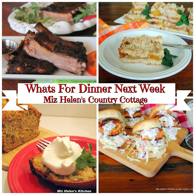 Whats For Dinner Next Week, 8-11-19 at Miz Helen's Country Cottage