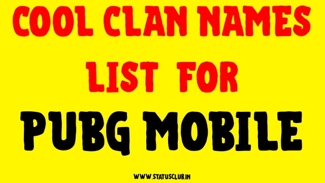Cool Clan Names Lists 2020 for PUBG Mobile