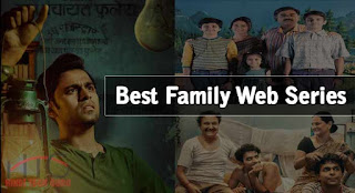 3 Best Family Web Series Hindi ki Jankari
