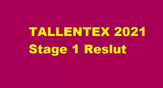 tallentex-result-2021-stage-1