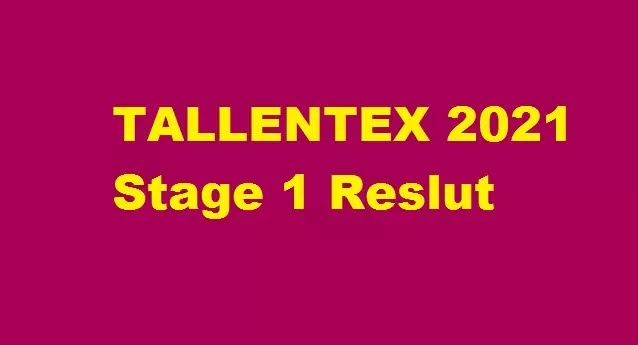 TALLENTEX Result 2021 Stage 1