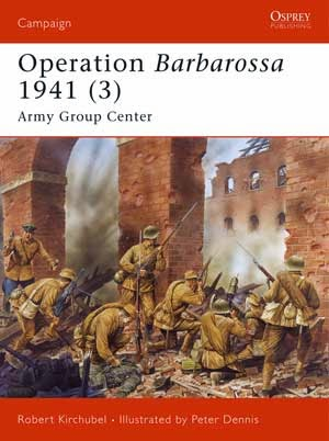 Operation Barbarossa 1941 (3) Army Group Center