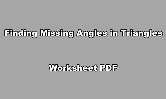 Exercours Finding Missing Angles In Triangles Worksheet Pdf