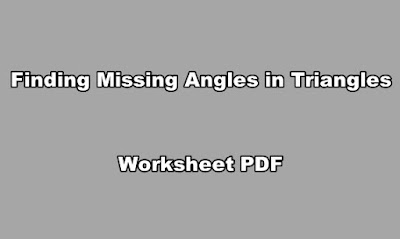Finding Missing Angles in Triangles Worksheet PDF.