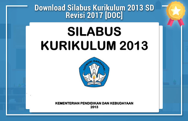 Download Silabus Kurikulum 2013 SD Revisi 2017 [DOC]