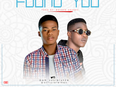 DOWNLOAD MP3: Cool Prynce - Found You ft Elkan    @em_coolprynce
