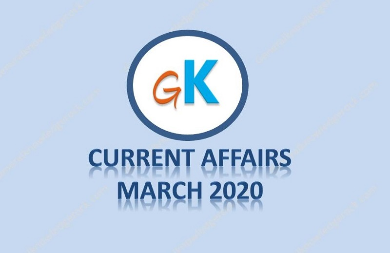 Current Affairs March 2020 by Generalknowledgerock