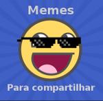 Clique Aqui: Memes para Compartilhar