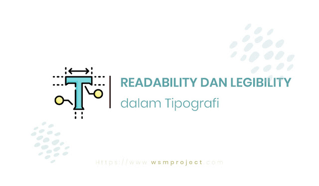 Readability dan Legibility