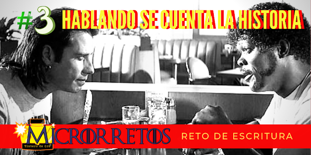 """COMUNIDAD DE ESCRITORES"", ""EL TINTERO DE ORO"", ""CONCURSOS LITERARIOS"", ""BLOG DE RELATOS"", ""BLOGS DE RELATOS"", ""AUTOPUBLICACION"", ""RELATOS"", ""PROMOCIONA TU BLOG"", ""ANTOLOGÍA DE RELATOS"", ""PREMIOS LITERARIOS"", ""REVISTA LITERARIA DIGITAL"", ""MICRORRELATOS"", ""BLOGS DE ESCRITORES"", ""BLOG DE RELATOS BREVES"", ""RETO CREATIVO"", ""DIÁLOGOS"", ""CÓMO ESCRIBIR DIÁLOGOS"", ""EJEMPLO DE DIALOGOS"""