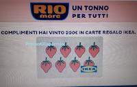 """Concorso Rio Mare """"Un tonno per tutti"""" : spende € 5,99 e vince una delle 72 Card IKEA da 200 euro ! Prova anche tu"""