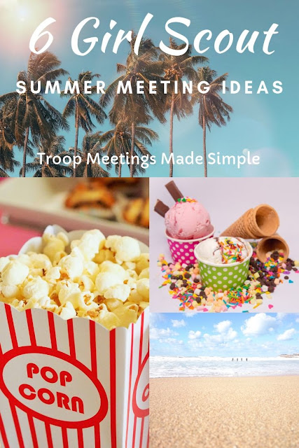 6 Fun and Easy Girl Scout Daisy Summer Meeting Ideas