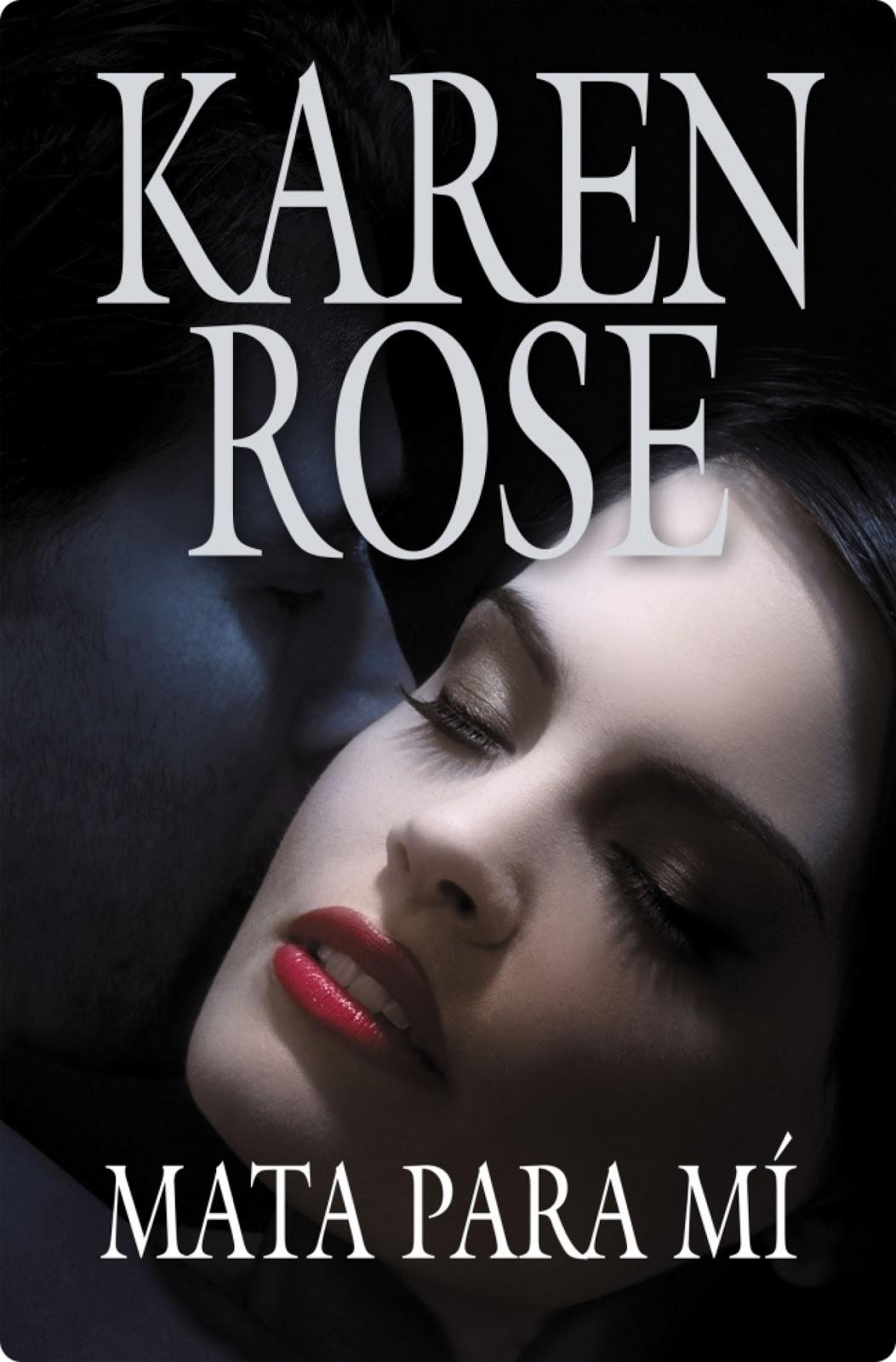 Mata Para Mí – Karen Rose