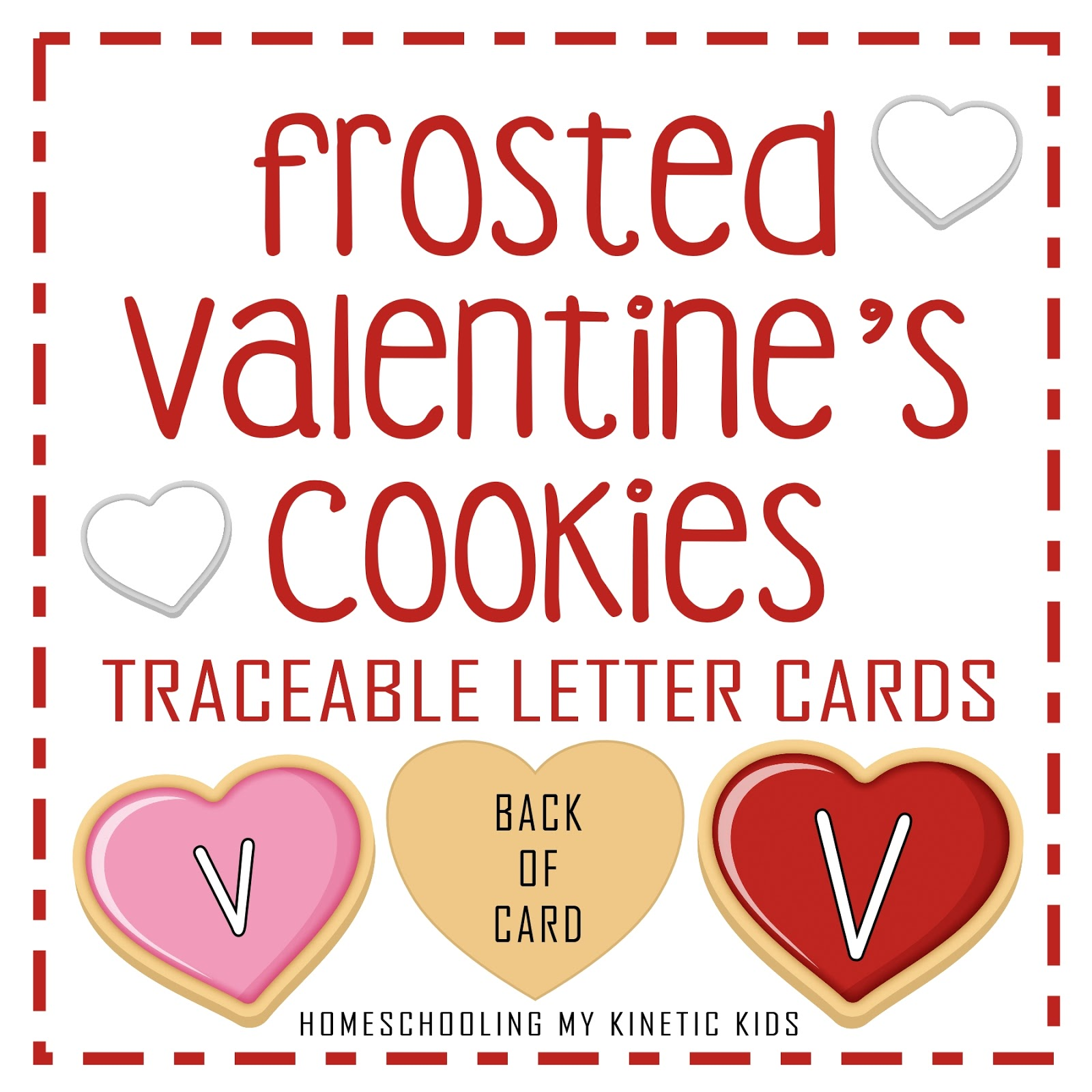 Valentine S Day Cookie Letter Tracing Cards