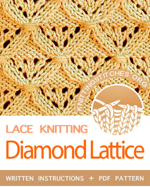 LACE KNITTING — #howtoknit the Diamond Lattice Stitch, great stitch pattern. FREE Written instructions, PDF knitting pattern.  #knitting #laceknitting
