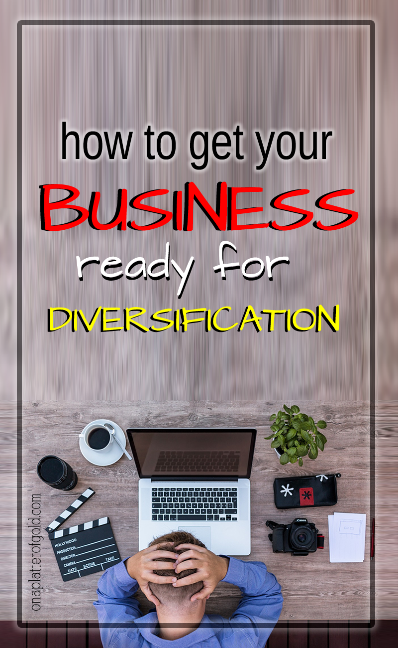 How To Easily Get Your Business Ready for Diversification