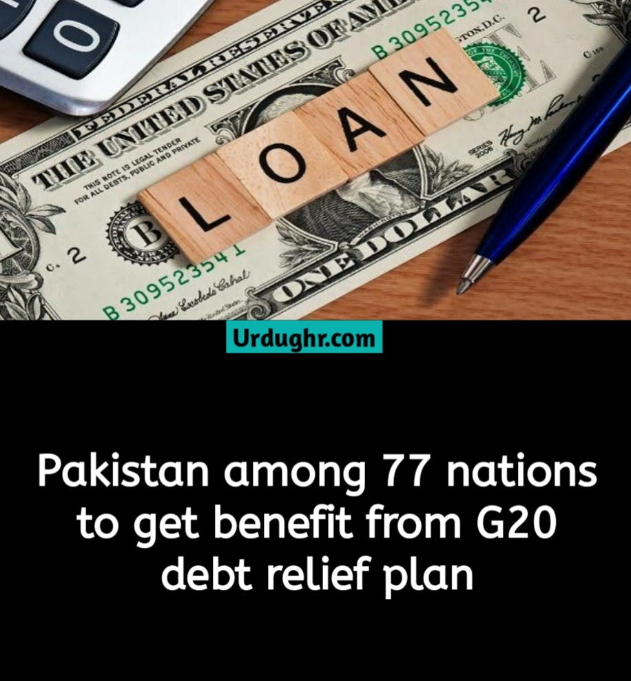 pakistan is also included among 77 countries to get benefit from G20 debt relief plan