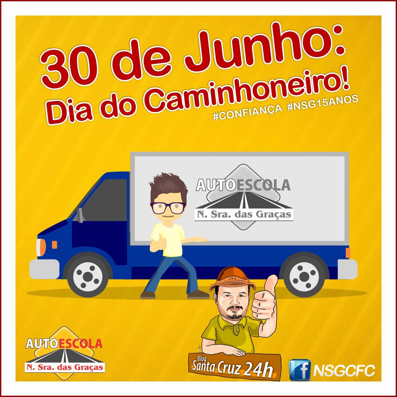 Blog Santa Cruz 24h 30 De Junho Dia Do Caminhoneiro