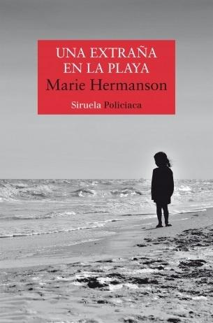 Una extraña en la playa, Marie Hermanson