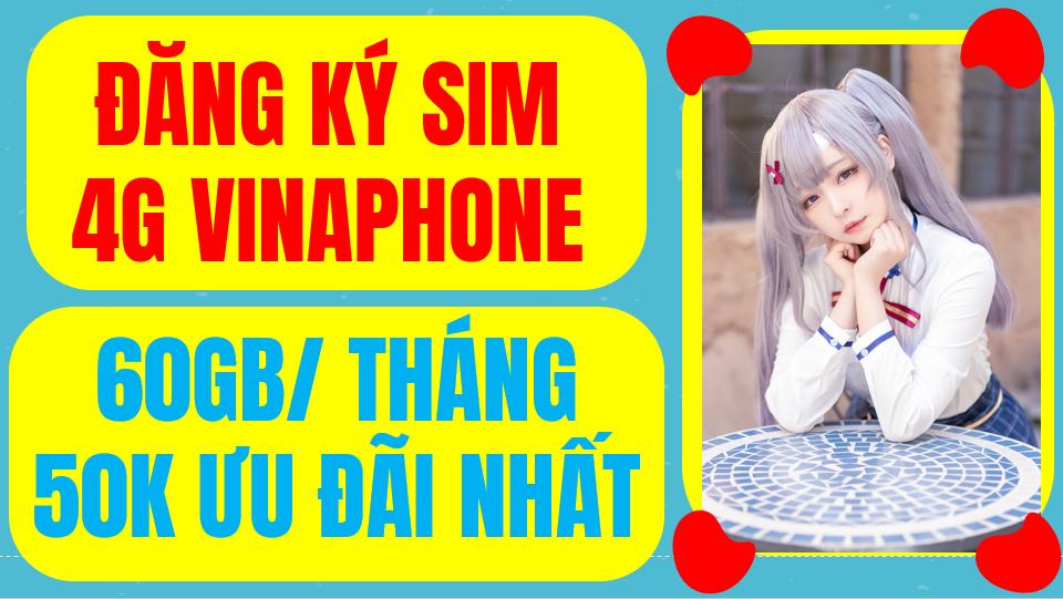 Sim 4g vinaphone 60gb/tháng 50k