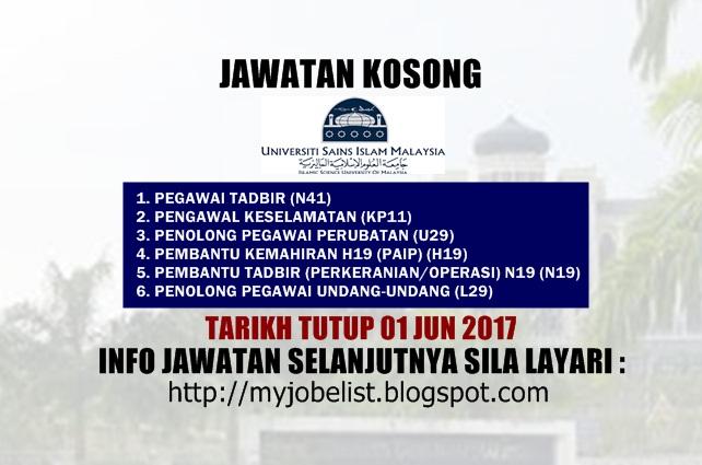 Jawatan Kosong di Universiti Sains Islam Malaysia (USIM) Jun 2017