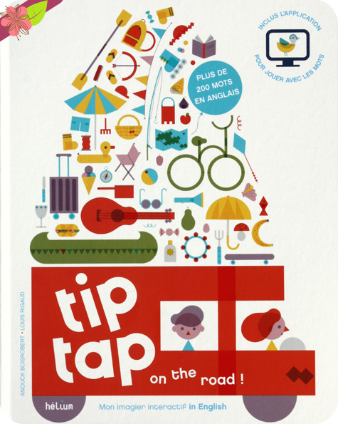 Tip tap on the road! Mon imagier interaftif in English - éditions Hélium