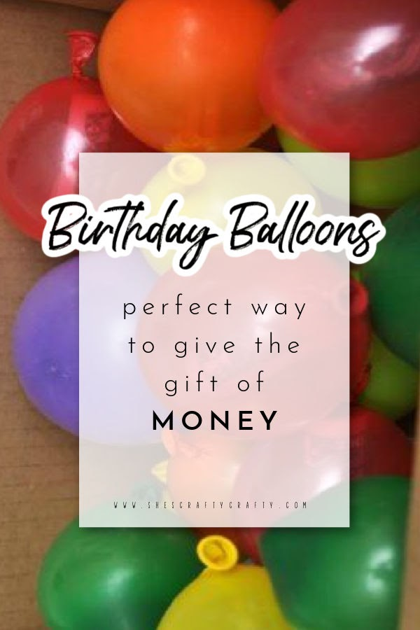 Birthday Balloons.  Box full of Balloons with money in them are the perfect birthday gift for anyone.
