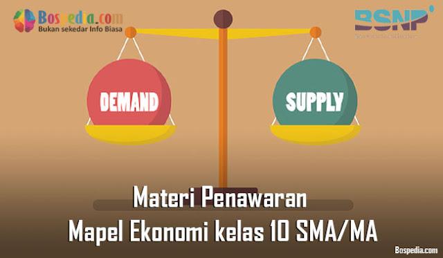 Materi Penawaran Mapel Ekonomi kelas 10 SMA/MA