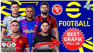 Download PES 2022 eFootball PPSSPP Graphics Full HD English Version New Update Kits & Transfer