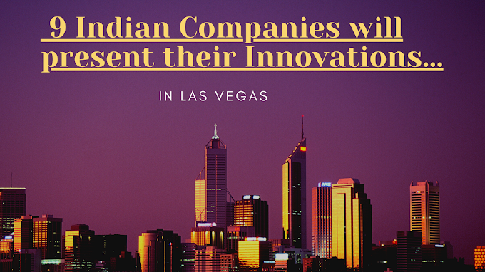 9 Indian Companies will present their Innovations...