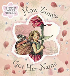 How Zinnia Got Her Name: Flower Fairies Friends