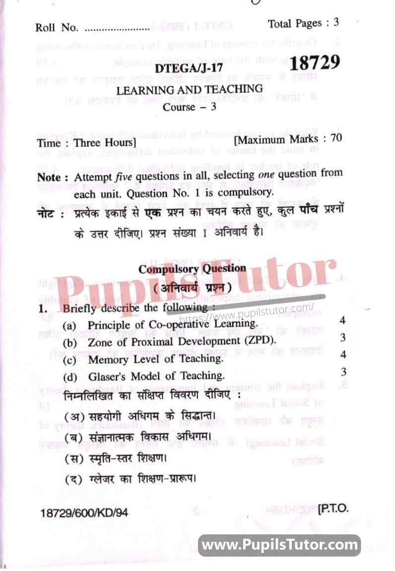 KUK (Kurukshetra University, Haryana) Learning And Teaching Question Paper 2017 For B.Ed 1st And 2nd Year And All The 4 Semesters In English And Hindi Medium Free Download PDF - Page 1 - Pupils Tutor