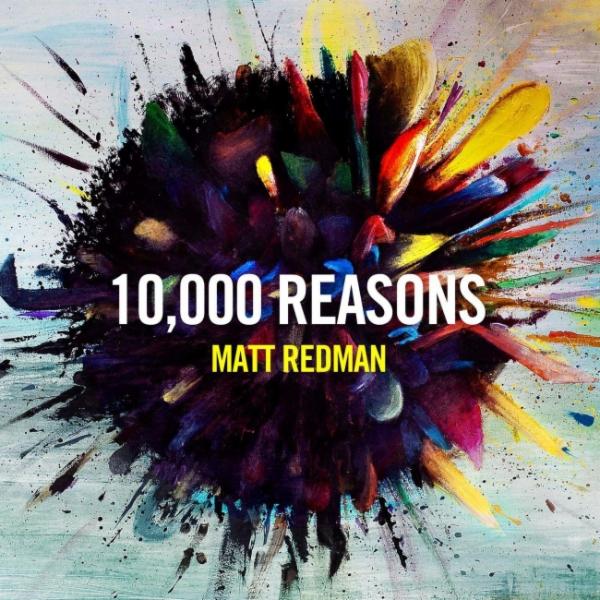 Christian Songs & Lyrics : 10000 Reasons by Matt Redman
