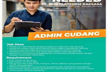 Lowongan Kerja Admin Gudang PT Indi Platform Raksasa