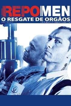 Repo Men: O Resgate de Órgãos Torrent – BluRay 1080p Dual Áudio