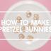 HOW TO MAKE YUMMY PRETZEL BUNNIES