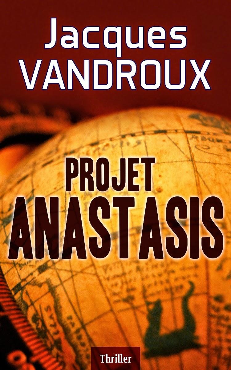 Projet Anastasis - Jacques Vandroux
