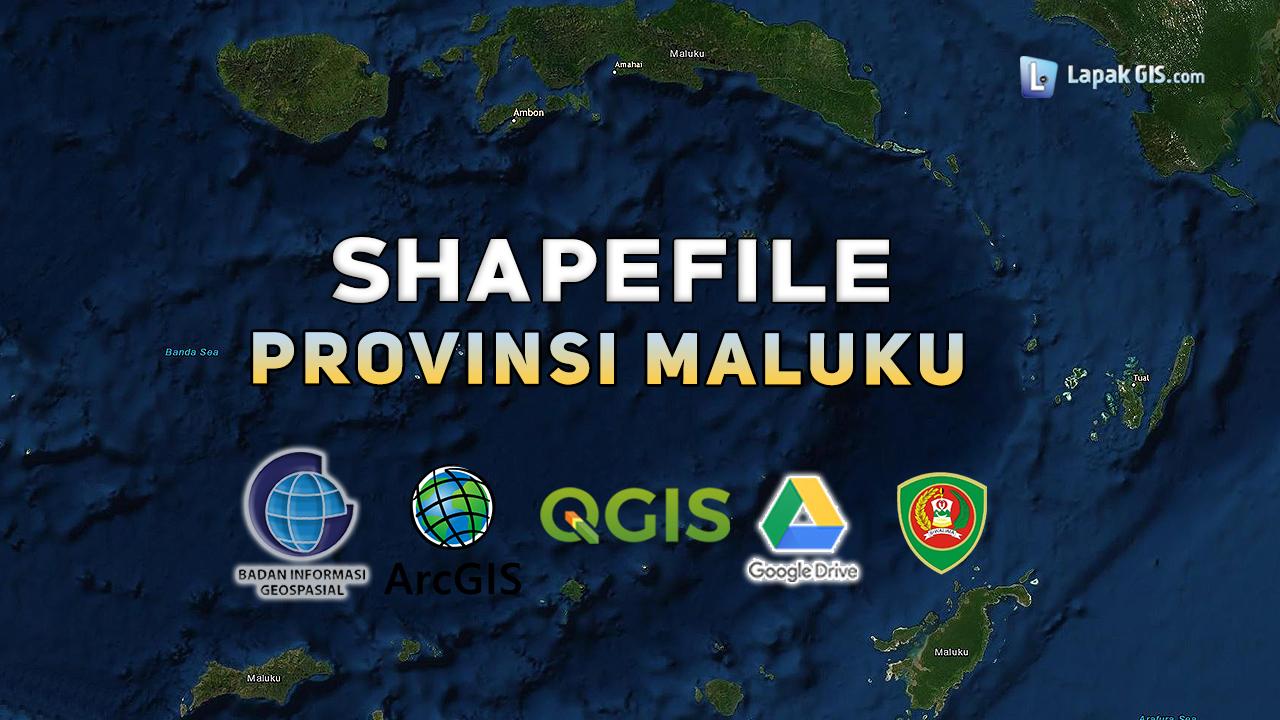 Shapefile Provinsi Maluku Terbaru