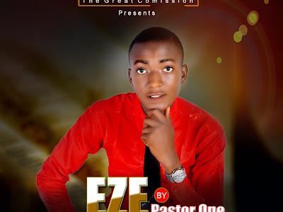 [Gospel] Pastor One _ Eze