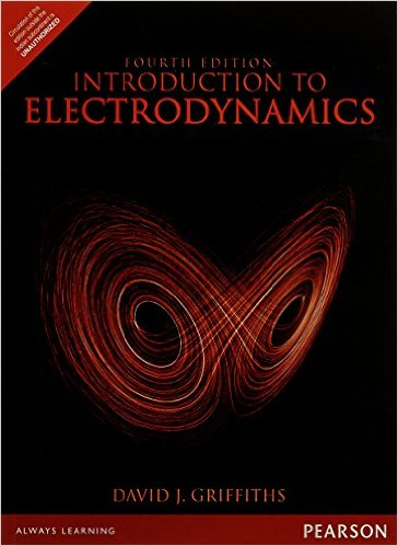 Introduction to Electrodynamics and Quantum mechanics by David J