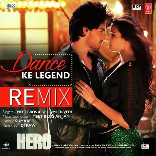 Dance Ke Legend (Remix) - Hero