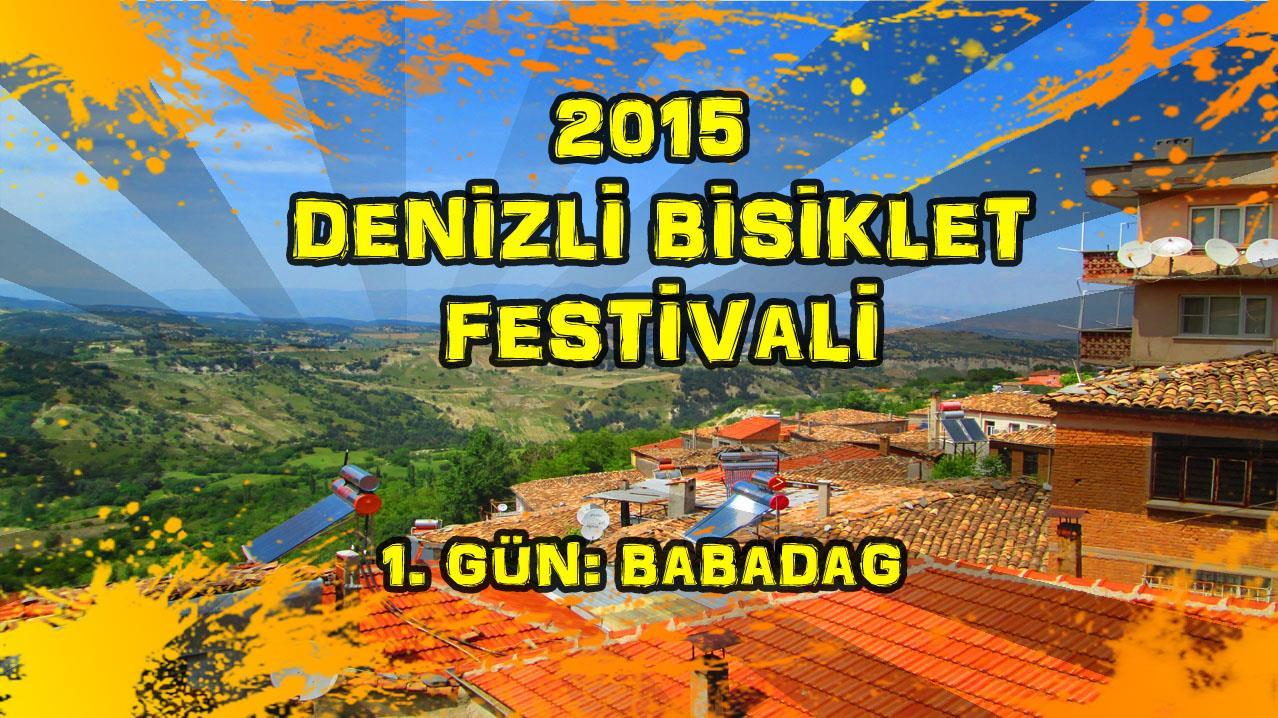 2015/05/22 Denizli Bisiklet Festivali 1.Gün (Babadağ)