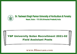 YSP University Solan Recruitment 2021-02 Field Assistant Posts