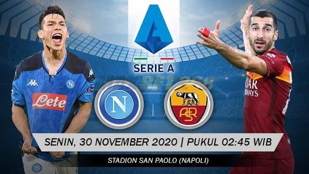 Prediksi Napoli Vs AS Roma, Senin 30 November 2020 Pukul 02.45 WIB @ RCTI