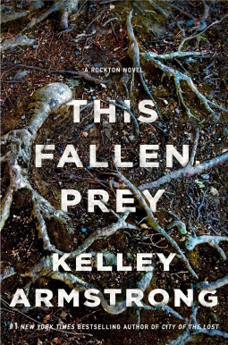 Bea's Book Nook, Review, This Fallen Prey, Kelley Armstrong