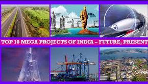 Top 10 mega projects of the India