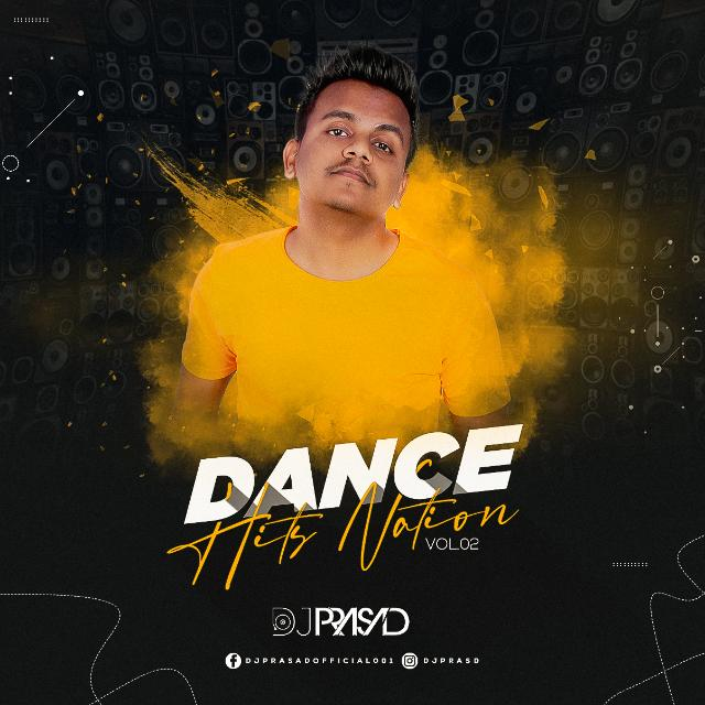 Dance Hits Nation Vol.2 - DJ Prasad - 2020
