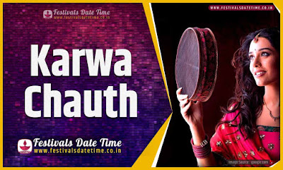 2020 Karwa Chauth Pooja Date and Time, 2020 Karwa Chauth Festival Schedule and Calendar
