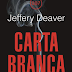 """Carta Branca"" de Jeffery Deaver"